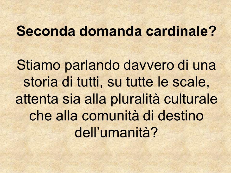 Seconda domanda cardinale? Stiamo parlando davvero di una storia di tutti, su tutte le scale, attenta sia alla pluralità culturale che alla comunità d