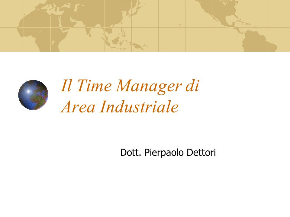 Il Time Manager di Area Industriale Dott. Pierpaolo Dettori