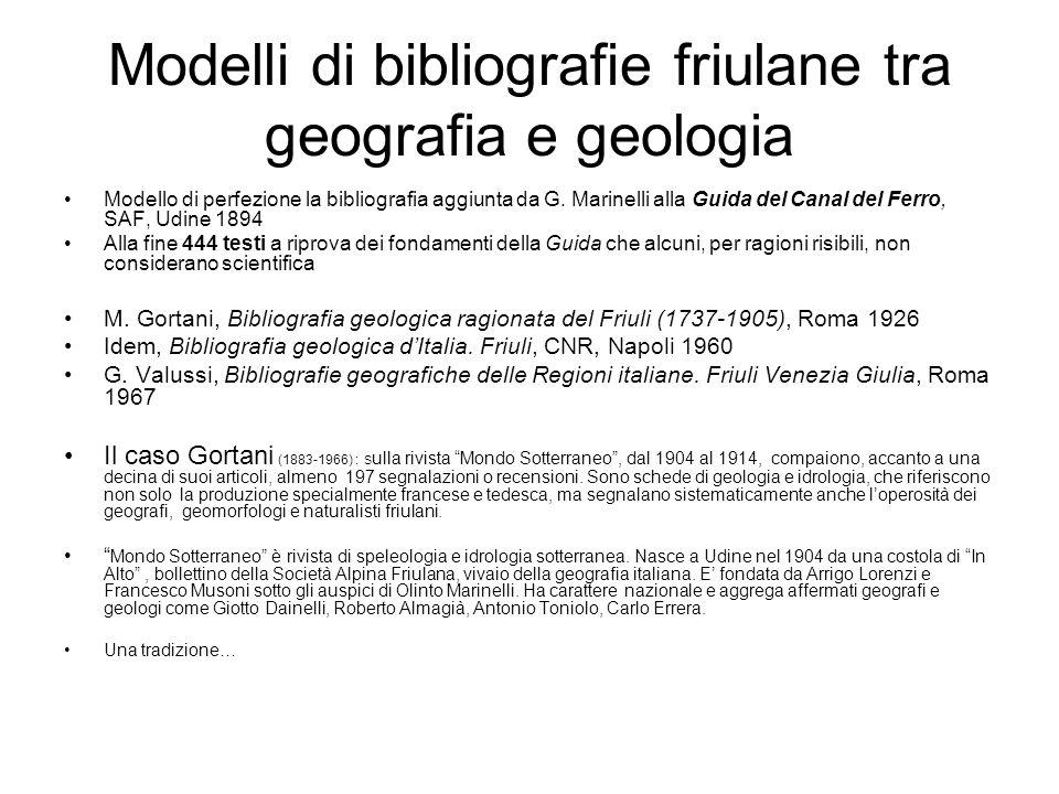 Modelli di bibliografie friulane tra geografia e geologia Modello di perfezione la bibliografia aggiunta da G. Marinelli alla Guida del Canal del Ferr