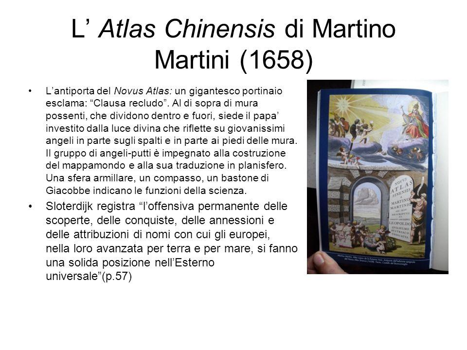 L Atlas Chinensis di Martino Martini (1658) Lantiporta del Novus Atlas: un gigantesco portinaio esclama: Clausa recludo. Al di sopra di mura possenti,