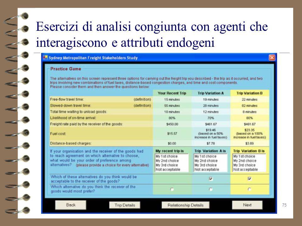 75 Esercizi di analisi congiunta con agenti che interagiscono e attributi endogeni