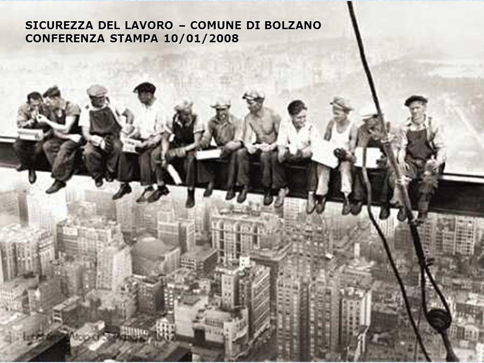 SICUREZZA DEL LAVORO – COMUNE DI BOLZANO CONFERENZA STAMPA 10/01/2008