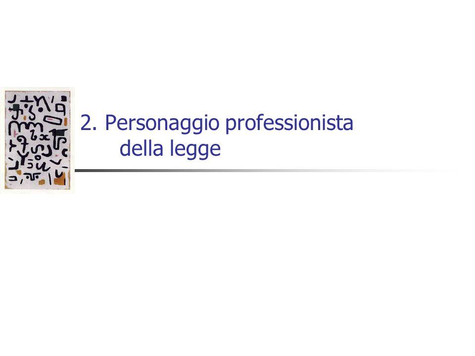 2. Personaggio professionista della legge