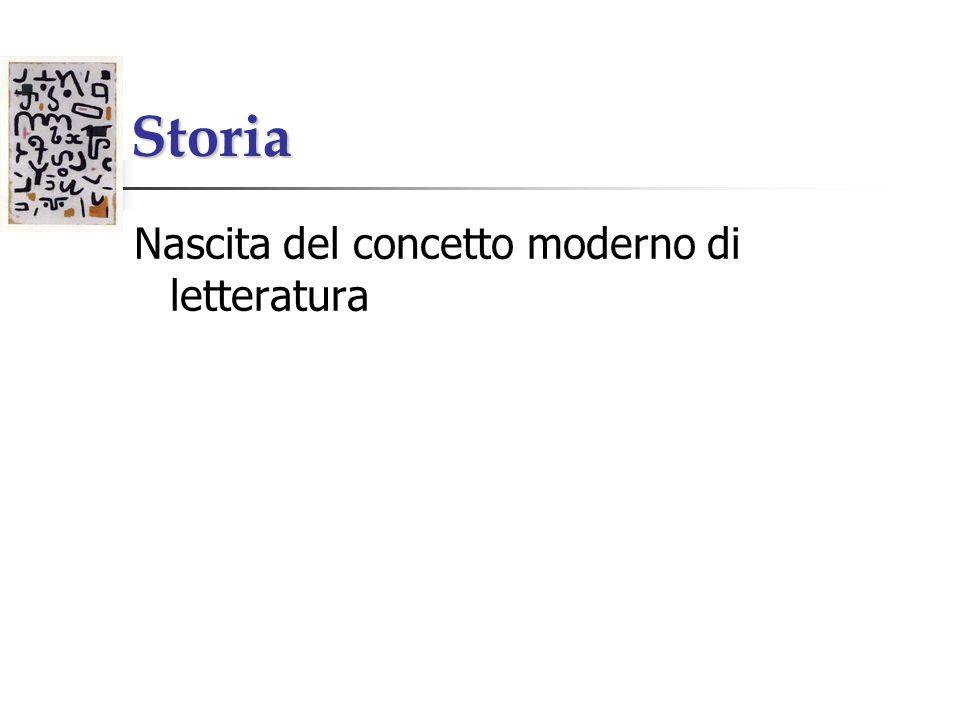 Storia Nascita del concetto moderno di letteratura