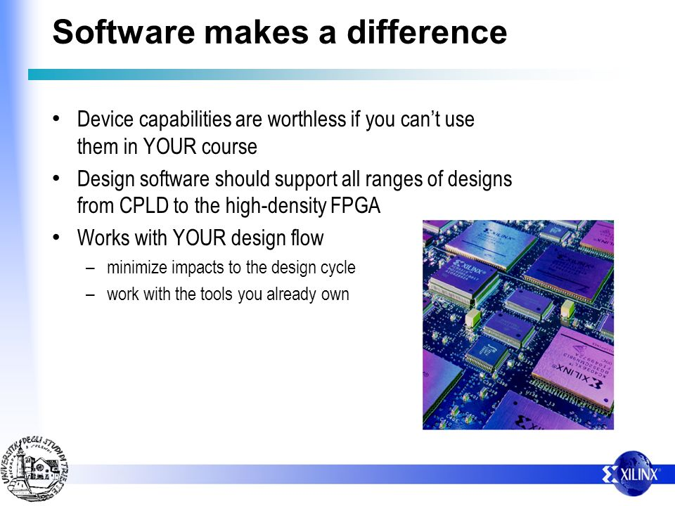 Software makes a difference Device capabilities are worthless if you cant use them in YOUR course Design software should support all ranges of designs