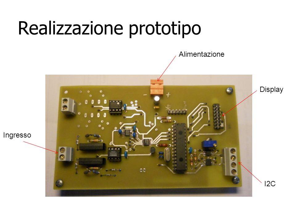 Realizzazione prototipo Ingresso Alimentazione Display I2C