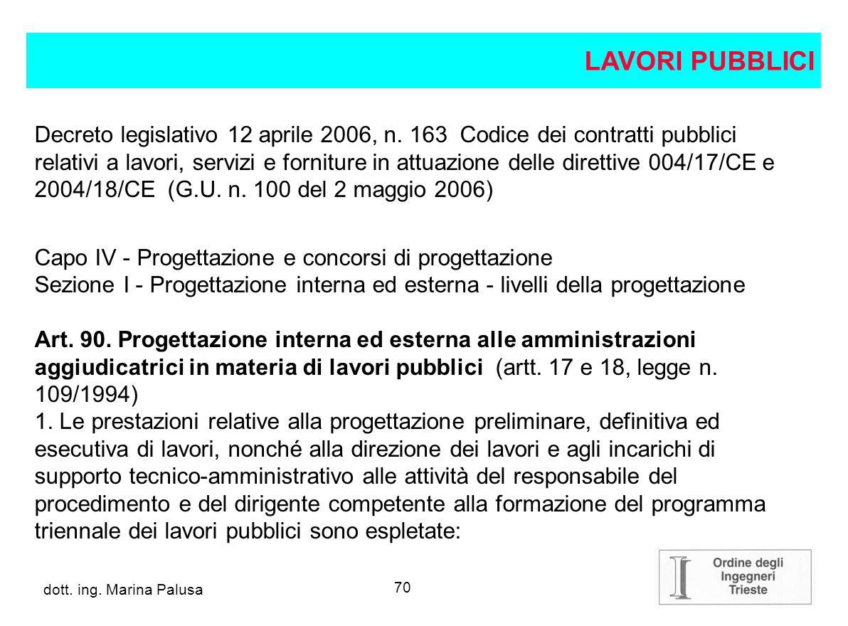 69 dott.ing. Alberto Guglia LAVORI PUBBLICI Legge 11 febbraio 1994, n.