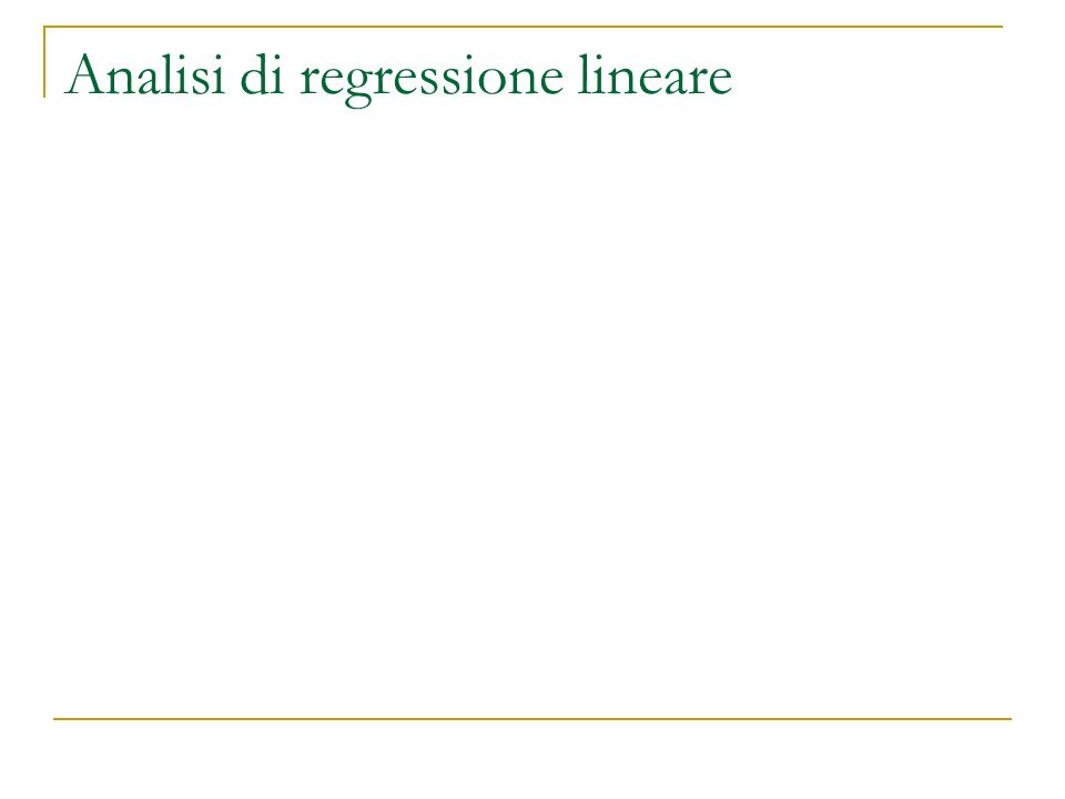 Analisi di regressione lineare