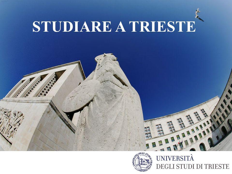 Studiare allUniversità STUDIARE A TRIESTE