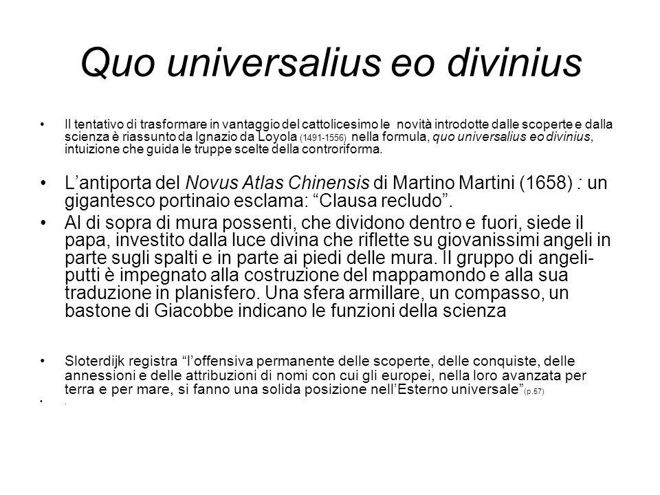 Quo universalius eo divinius Il tentativo di trasformare in vantaggio del cattolicesimo le novità introdotte dalle scoperte e dalla scienza è riassunt