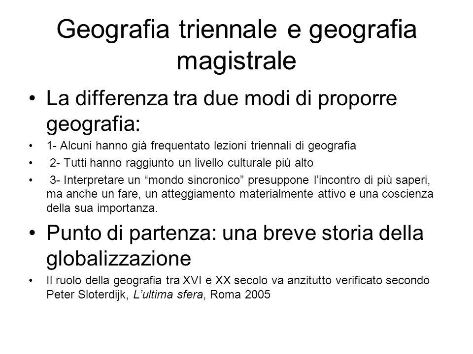 Geografia triennale e geografia magistrale La differenza tra due modi di proporre geografia: 1- Alcuni hanno già frequentato lezioni triennali di geog