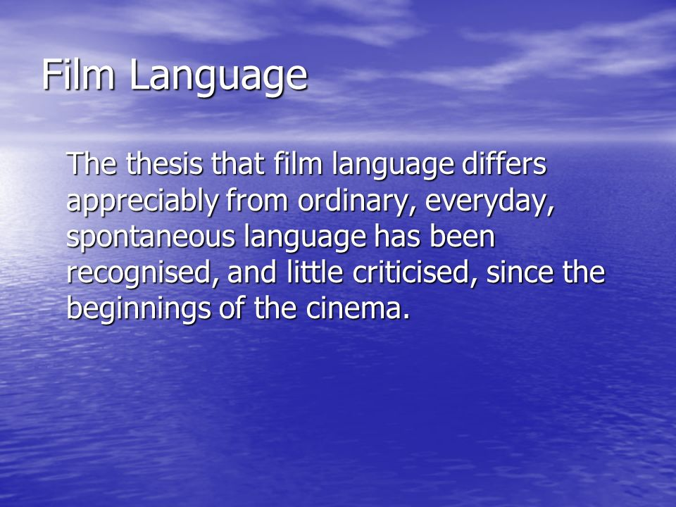Visual Grammar With the advent of the cinema, for the first time, pictures succeeded one another, creating patterns of occurrence and repetition that resembled the linear flow of speech.