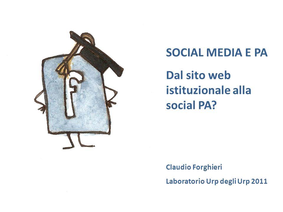 SOCIAL MEDIA E PA Dal sito web istituzionale alla social PA.
