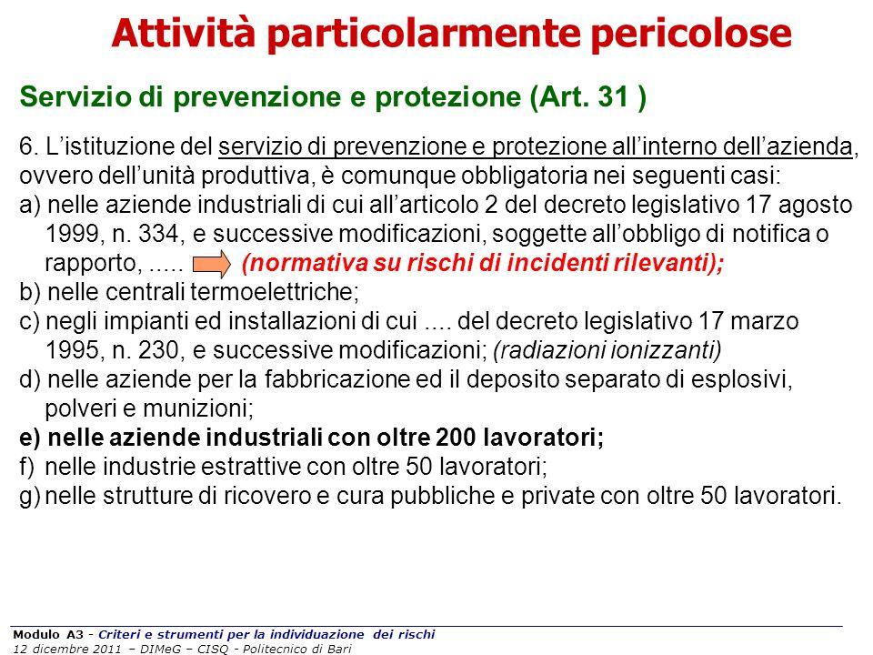 Modulo A3 - Criteri e strumenti per la individuazione dei rischi 12 dicembre 2011 – DIMeG – CISQ - Politecnico di Bari Servizio di prevenzione e prote