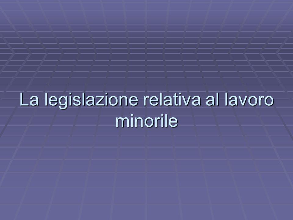 La legislazione relativa al lavoro minorile