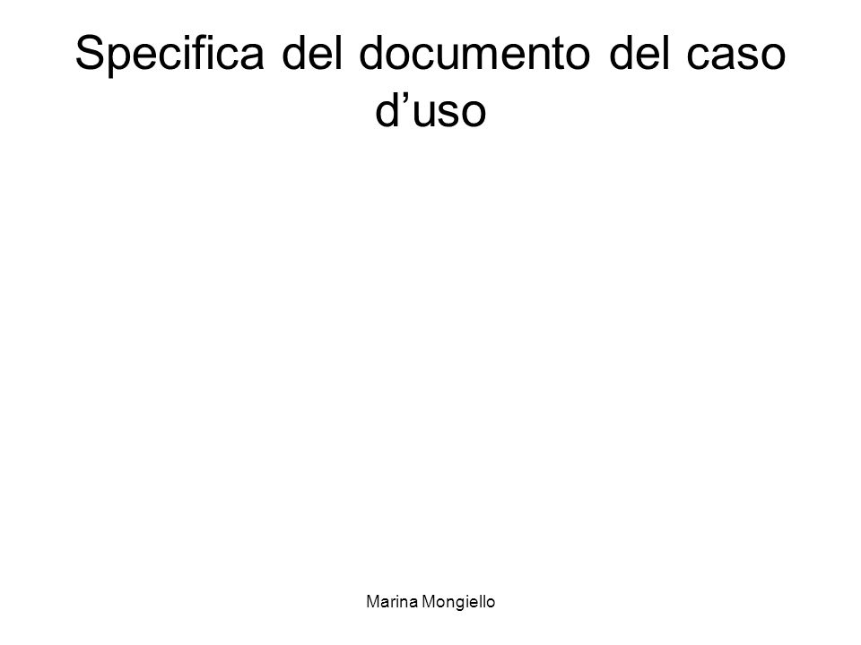 Marina Mongiello Specifica del documento del caso duso