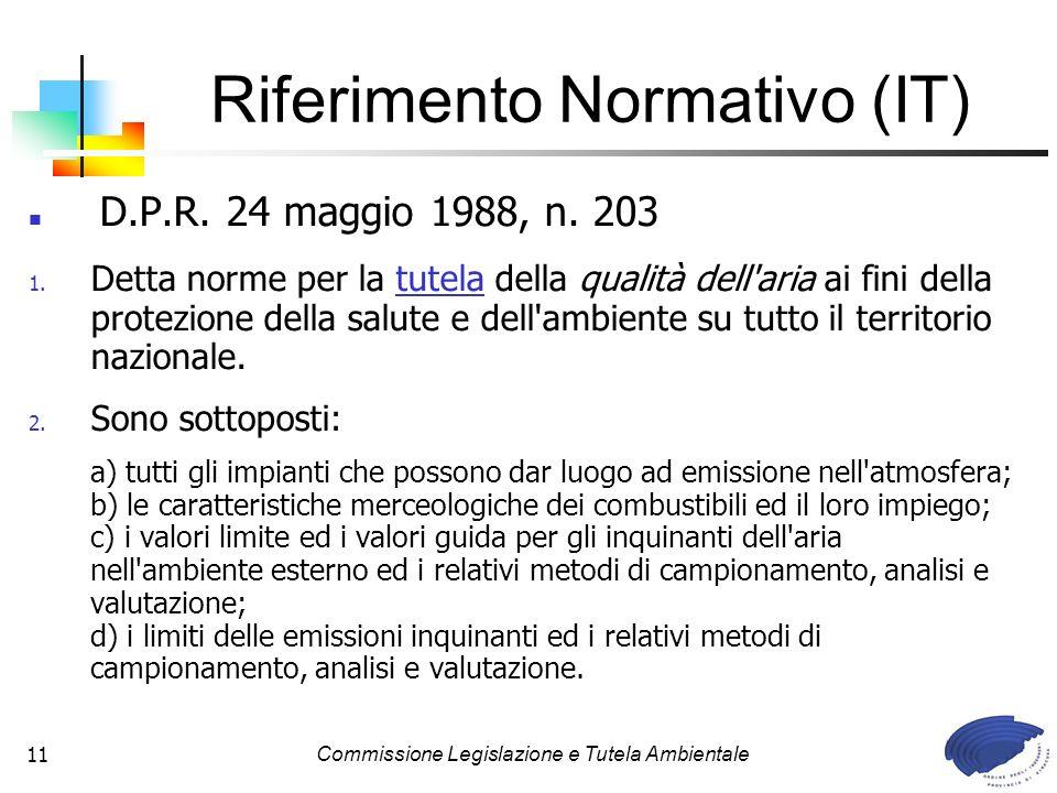 Commissione Legislazione e Tutela Ambientale11 D.P.R.