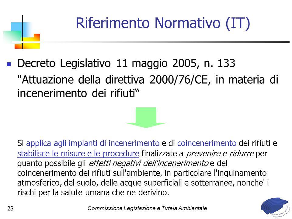 Commissione Legislazione e Tutela Ambientale28 Decreto Legislativo 11 maggio 2005, n. 133