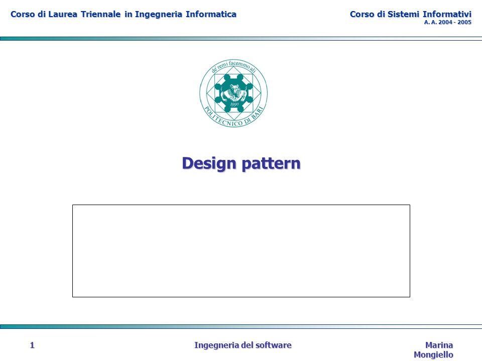 Sistemi Informativi DEE - Politecnico di Bari Marina Mongiello Ingegneria del software62 Decorator esempio VisualCcmponent Draw() TextView Draw() Decorator Draw() ScrollDecorator Draw() ScrollTo() BorderDecorator Draw() DrawBorder() scrollPosition component->Draw() Decorator::draw() DrawBorder(); component