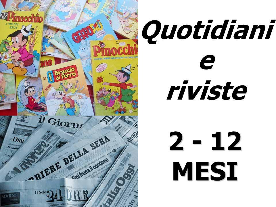 Quotidiani e riviste 2 - 12 MESI