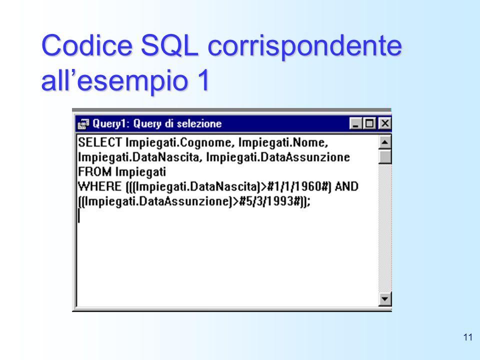 11 Codice SQL corrispondente allesempio 1