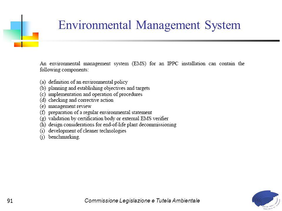Commissione Legislazione e Tutela Ambientale91 Environmental Management System