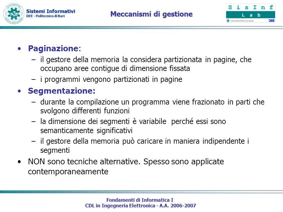 Sistemi Informativi DEE - Politecnico di Bari Fondamenti di Informatica I CDL in Ingegneria Elettronica - A.A. 2006-2007 Meccanismi di gestione Pagina