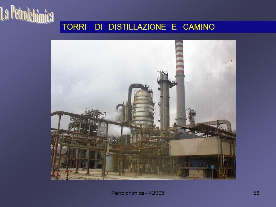 Petrolchimica - ©200556 TORRI DI DISTILLAZIONE E CAMINO