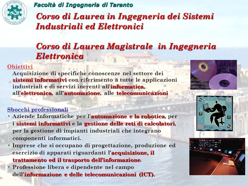 Corso di Laurea in Ingegneria dei Sistemi Industriali ed Elettronici Corso di Laurea Magistrale in Ingegneria Elettronica Obiettivi sistemi informativ