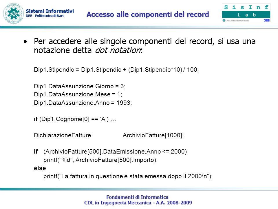 Sistemi Informativi DEE - Politecnico di Bari Fondamenti di Informatica CDL in Ingegneria Meccanica - A.A. 2008-2009 Per accedere alle singole compone