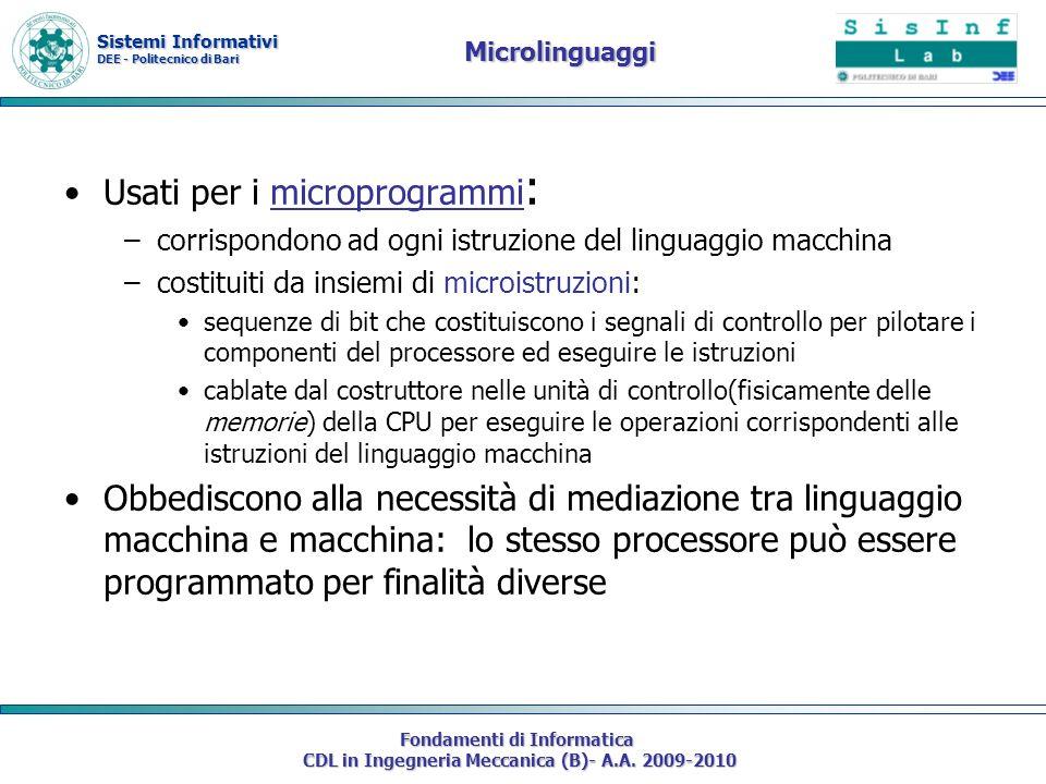 Sistemi Informativi DEE - Politecnico di Bari Fondamenti di Informatica CDL in Ingegneria Meccanica (B)- A.A. 2009-2010 Microlinguaggi Usati per i mic