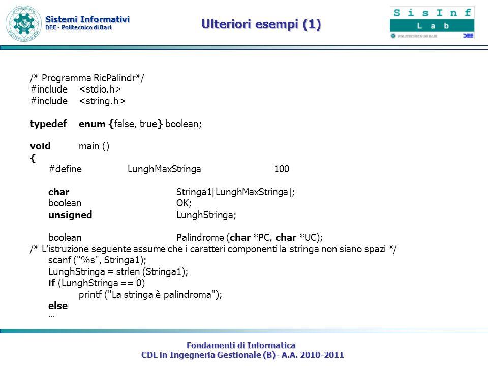 Sistemi Informativi DEE - Politecnico di Bari Fondamenti di Informatica CDL in Ingegneria Gestionale (B)- A.A. 2010-2011 Ulteriori esempi (1) /* Progr