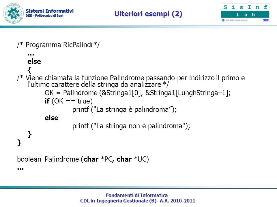 Sistemi Informativi DEE - Politecnico di Bari Fondamenti di Informatica CDL in Ingegneria Gestionale (B)- A.A. 2010-2011 Ulteriori esempi (2) /* Progr