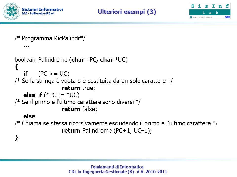 Sistemi Informativi DEE - Politecnico di Bari Fondamenti di Informatica CDL in Ingegneria Gestionale (B)- A.A. 2010-2011 Ulteriori esempi (3) /* Progr