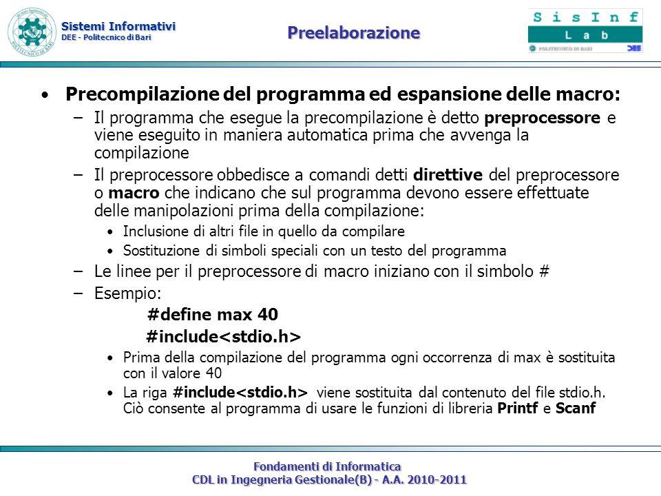 Sistemi Informativi DEE - Politecnico di Bari Fondamenti di Informatica CDL in Ingegneria Gestionale(B) - A.A. 2010-2011 Preelaborazione Precompilazio