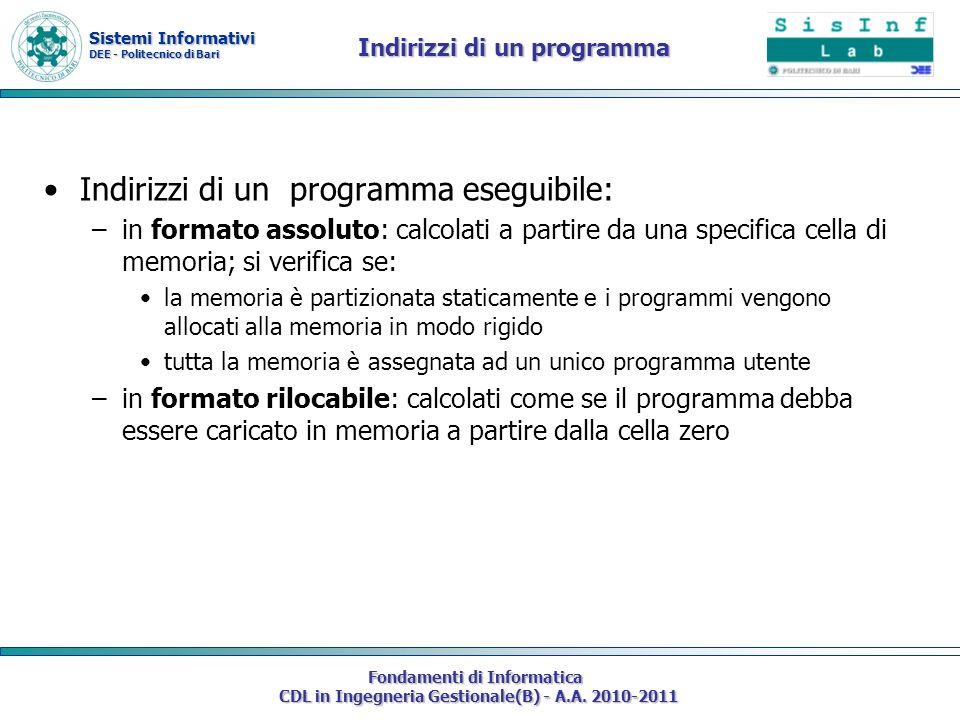 Sistemi Informativi DEE - Politecnico di Bari Fondamenti di Informatica CDL in Ingegneria Gestionale(B) - A.A. 2010-2011 Indirizzi di un programma Ind