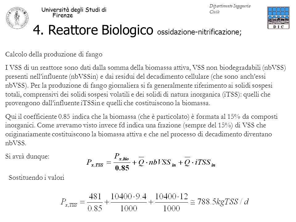 4. Reattore Biologico ossidazione-nitrificazione; Università degli Studi di Firenze Dipartimento Ingegneria Civile Calcolo della produzione di fango I