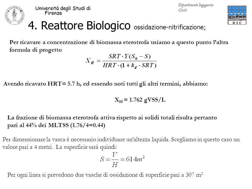 4. Reattore Biologico ossidazione-nitrificazione; Università degli Studi di Firenze Dipartimento Ingegneria Civile Per ricavare a concentrazione di bi