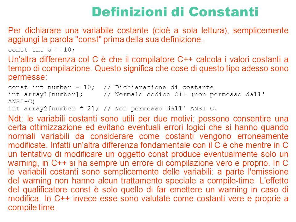 Per dichiarare una variabile costante (cioè a sola lettura), semplicemente aggiungi la parola