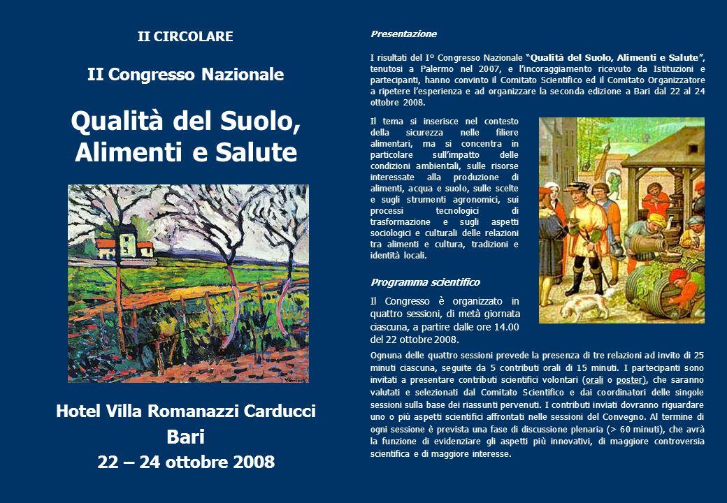 II CIRCOLARE II Congresso Nazionale Qualità del Suolo, Alimenti e Salute Hotel Villa Romanazzi Carducci Bari 22 – 24 ottobre 2008 Presentazione I risu