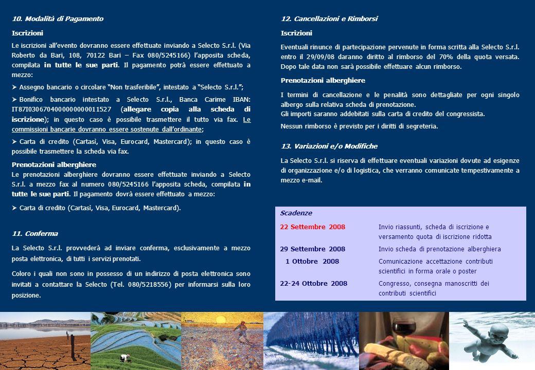 Mercoledì 22 ottobre 2008 14.30 - 15.00 Interventi di saluto Enzo Russo Assessore Agricoltura e Foreste, Regione Puglia Corrado Petrocelli Magnifico Rettore, Università degli Studi di Bari A.