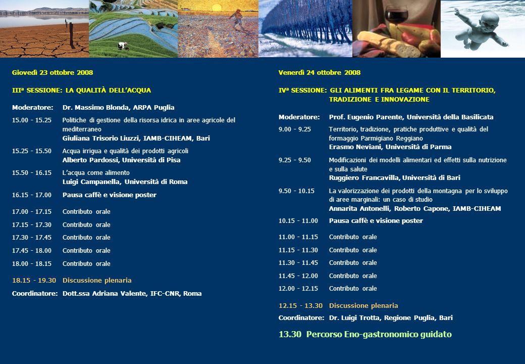 Giovedì 23 ottobre 2008 III a SESSIONE: LA QUALITÀ DELLACQUA Moderatore: Dr. Massimo Blonda, ARPA Puglia 15.00 - 15.25 Politiche di gestione della ris