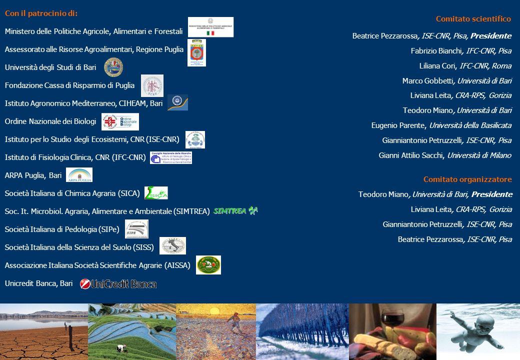 Con il patrocinio di: Ministero delle Politiche Agricole, Alimentari e Forestali Assessorato alle Risorse Agroalimentari, Regione Puglia Università de