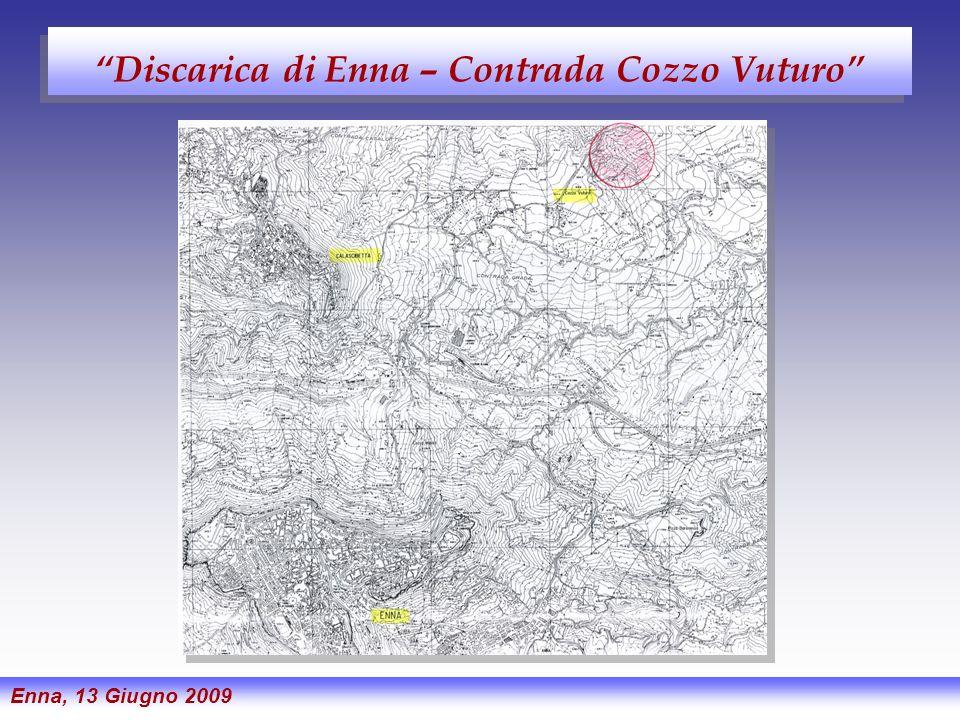Discarica di Enna – Contrada Cozzo Vuturo Enna, 13 Giugno 2009