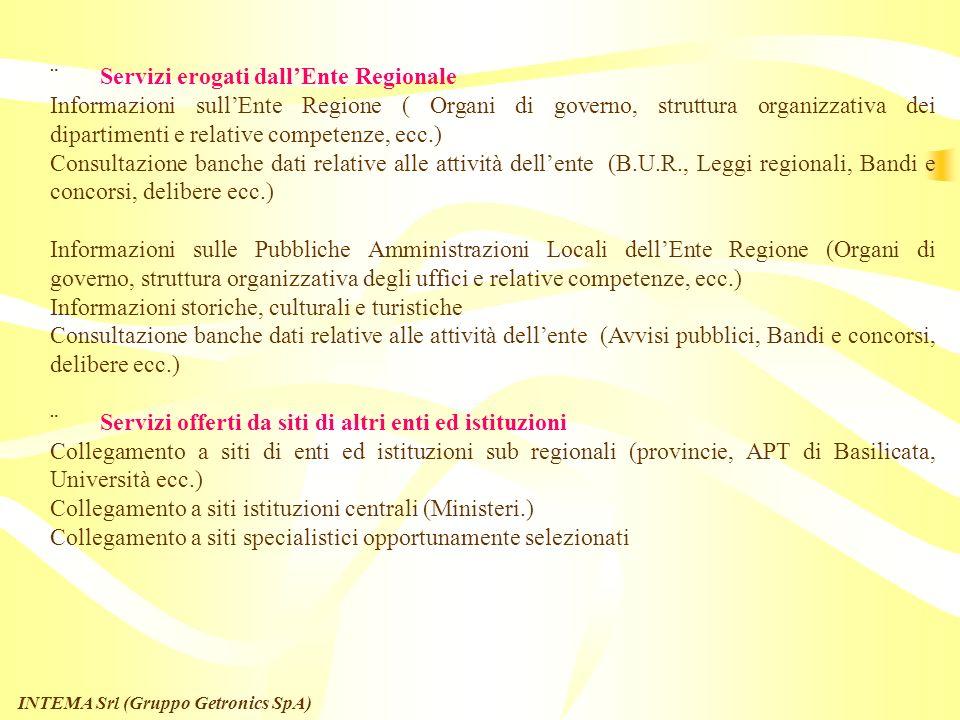 INTEMA Srl (Gruppo Getronics SpA) Servizi tematici e di settore Servizi dellarea Sanitaria (Consultazione agende di prenotazione, prenotazione prestaz