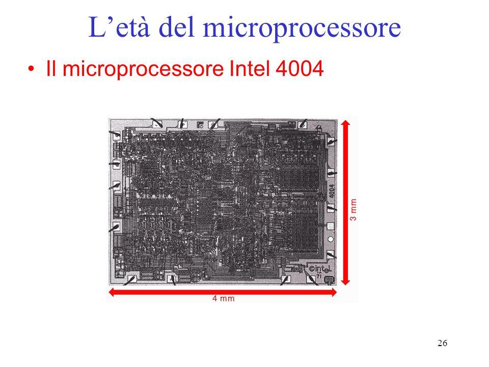 26 Letà del microprocessore Il microprocessore Intel 4004