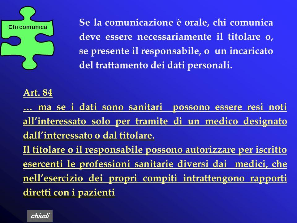 chiudi La comunicazione (ex D.Lgs. 196) Per comunicazione si intende il dare conoscenza dei dati personali a uno o più soggetti determinati diversi da