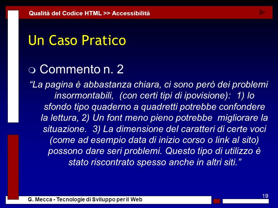 19 G. Mecca - Tecnologie di Sviluppo per il Web Un Caso Pratico m Commento n.