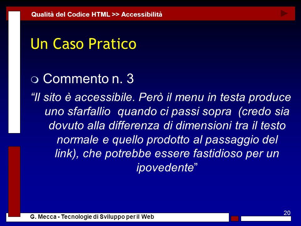 20 G. Mecca - Tecnologie di Sviluppo per il Web Un Caso Pratico m Commento n.
