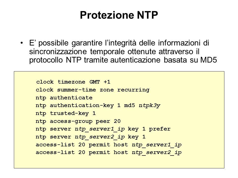 Protezione NTP E possibile garantire lintegrità delle informazioni di sincronizzazione temporale ottenute attraverso il protocollo NTP tramite autenti